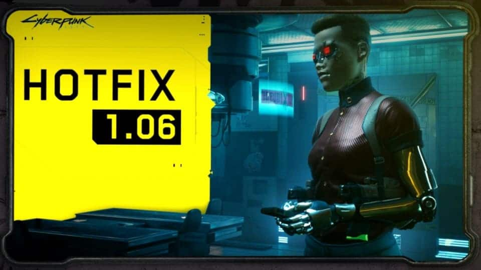 Cyberpunk 2077 Hotfix patch 1.06